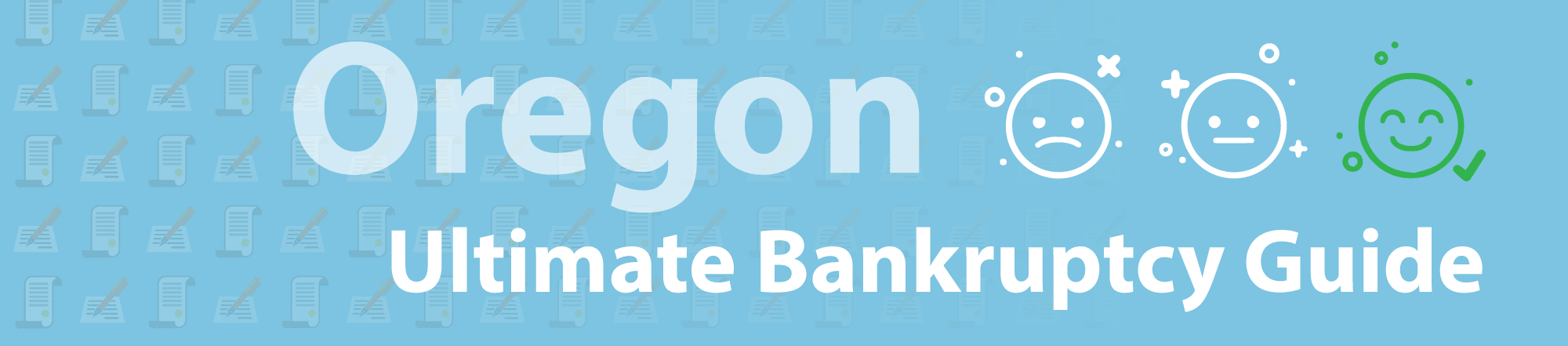 Oregon Bankruptcy Guide filing chapter 7 & chapter 13