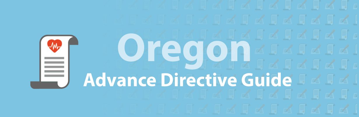 What is an Advance Directive - Oregon